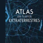 portada_atlas-de-huellas-extraterrestres_bruno-fuligni_201805301915.jpg